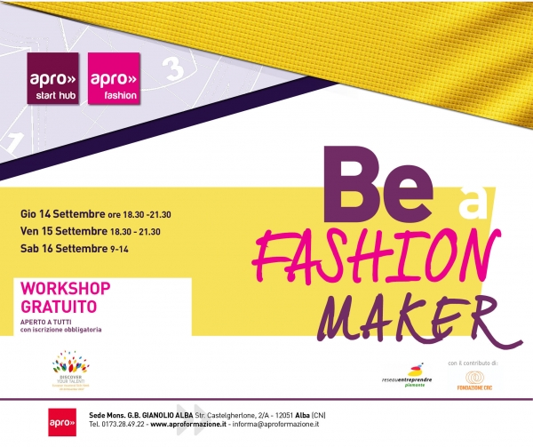 BE A FASHION MAKER – un workshop gratuito per trasformare la tua passione in professione.